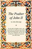 The Psalter of John II, Etheridge, John, 0741417286