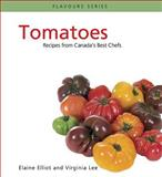 Tomatoes, Elaine Elliot and Virginia Lee, 0887807283