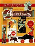 Huxford's Collectible Advertising, Bob Huxford and Sharon Huxford, 0891457283