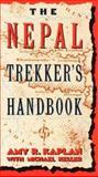 The Nepal Trekker's Handbook, Amy R. Kaplan, 0914457284