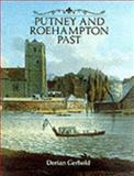 Putney and Roehampton Past, Dorian Gerhold, 0948667281