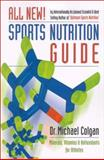 Sports Nutrition Pocket Guide : Your Daily Gym Bag Reference, Colgan, Michael and Speight, Aileen, 0969527284