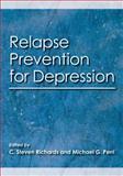 Relapse Prevention for Depression, C. Steven Richards and Michael G. Perri, 1433807289