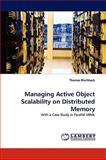 Managing Active Object Scalability on Distributed Memory, Thomas Rischbeck, 3838307283