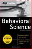 Deja Review Behavioral Science, Second Edition, Quinn, Gene, 0071627286