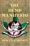 The Hemp Manifesto, Rowan Robinson, 0892817283