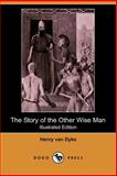 The Story of the Other Wise Man, Van Dyke, Henry, 140654728X
