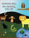 Animals Can Do Nothing, Violet S. Molina and Ruben Molina, 1462677282