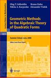 Geometric Methods in the Algebraic Theory of Quadratic Forms : Summer School, Lens, 2000, Izhboldin, Oleg T. and Tignol, Jean-Pierre, 3540207287