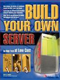Build Your Own Server, Caputo, Tony, 0072227281