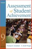 Assessment of Student Achievement, Gronlund, Norman E. and Waugh, C. Keith, 0205597289