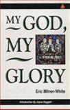 My God, My Glory, Milnerwhit, 0281047286