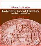 Latin for Local History : An Introduction, Gooder, E A, 0582487285