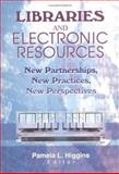 Libraries and Electronic Resources 9780789017284