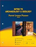 Intro to Archaeology and Geology Parent Lesson Planner, Dr John Morris, David Down, 0890517282
