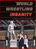 World Wrestling Insanity, James Guttman, 1550227289