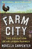 Farm City, Novella Carpenter, 0143117289