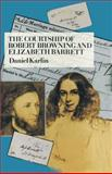The Courtship of Robert Browning and Elizabeth Barrett, Karlin, Daniel, 0198117280