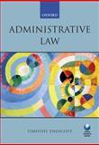 Administrative Law, Endicott, Timothy Andrew Orville, 0199277281