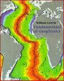 Fundamentals of Geophysics, Lowrie, William, 0521467284