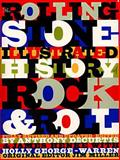 The Rolling Stone Illustrated History of Rock and Roll, Anthony DeCurtis and Rolling Stone Magazine Staff, 0679737286