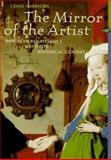 The Mirror of the Artist : Northern Renaissance Art in Its Historical Context, Harbison, Craig, 0810927284