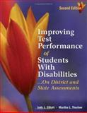 Improving Test Performance of Students with Disabilities : On District and State Assessments, Thurlow, Martha L. and Elliott, Judy L., 141291728X