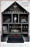 The Undertaker's Daughter, Kate Mayfield, 1476757283
