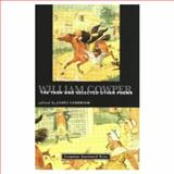 William Cowper, the Task and Selected Other Poems, Sambrook, James, 0582087287