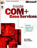 Inside COM+ Base Services, Eddon, Guy and Eddon, Henry, 0735607281