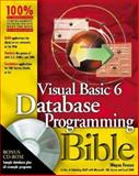 Visual Basic 6 Database Programming Bible, Freeze, Wayne, 0764547283