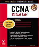 CCNA Virtual Lab E-Trainer, Lammle, Todd and Tedder, Bill, 0782127282
