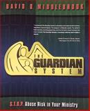 The Guardian System, David Middlebrook, 088419728X