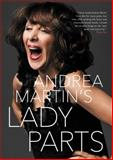Lady Parts, Andrea Martin, 0062387286