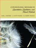 Counseling Research : Quantitative, Qualitative, and Mixed Methods, Sheperis, Carl J. and Daniels, M. Harry, 0131757288
