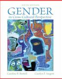 Gender in Cross-Cultural Perspective, Brettell, Caroline B. and Sargent, Carolyn F., 0205247288