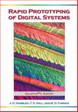 Rapid Prototyping of Digital Systems : Quartus®, Hamblen, James O. and Hall, Tyson S., 0387277285
