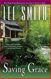 Saving Grace, Lee Smith, 0425267288