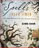 Spells for Tough Times, Kerri Connor, 0738727288