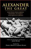 Alexander the Great : Selections from Arrian, Diodorus, Plutarch, and Quintus Curtius, Arrian, 0872207285