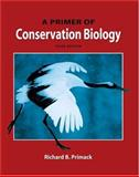 A Primer of Conservation Biology, Primack, Richard B., 0878937285