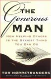 The Generous Man, Tor Norretranders, 1560257288