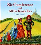 Sir Cumference and All the King's Tens, Cindy Neuschwander, 1570917280