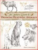 The Artist's Guide to Drawing Realistic Animals, Doug Lindstrand, 1581807287