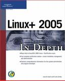 Linux+ 2005 in Depth 9781592007288