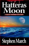 Hatteras Moon, Stephen March, 1938467280