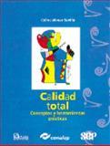 Calidad Total : Conceptos y Herramientas Prácticas, Alvear Sevilla, Celina, 9681857283