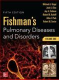 Fishmans Pulmonary Diseases and Disorders 5/e (SET), Grippi, Michael and Elias, Jack, 0071807284