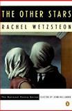 Other Stars, Rachel Wetzsteon, 0140587284