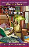 The Silence of the Library, Miranda James, 0425257282